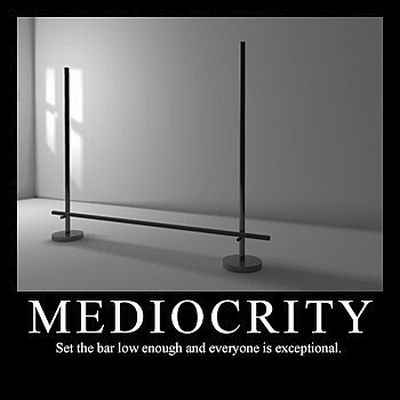 ####Mediocrity
